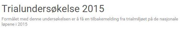 Trialundersokelse 2015
